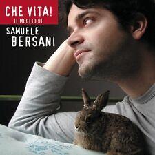 SAMUELE BERSANI - CHE VITA ! IL MEGLIO DI SAMUELE BERSANI  - CD SIGILLATO 2002