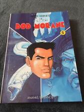 Tout Bob Morane N°5 -Série 4000-Editions Ananké/Lefrancq -Henri Vernes -NEUF