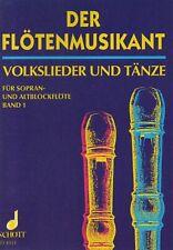Der Flötenmusikant Volkslieder & Tänze SCHOTT Band 1 ED 4351
