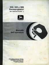 "PUBBLICITA' *JOHN DEERE "" 25S- 30S- 38B DECESPUGLIATORI "" MAN. DELL'OPERATORE"