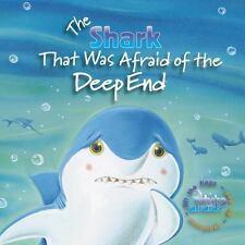 Who's Afraid?: The Shark That Was Afraid of the Deep End - Amie Carlson (2016)