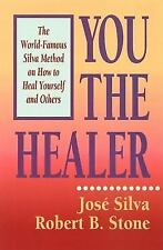 You the Healer: The World-Famous Silva Method on How to Heal Yourself Paperback
