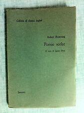 Poesie scelte di Robert Browning Collana di classici inglesi Ed. Sansoni 1964