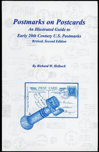 POSTMARKS ON POSTCARDS - Early 20th Century Postmarks / Richard W Helbock - NEW