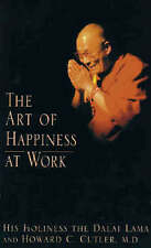 The Art of Happiness at Work by Howard C. Cutler, Dalai Lama XIV (Paperback, 2003)