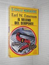 IL VELENO DEL SERPENTE Earl W Emerson Mondadori 1999 libro romanzo narrativa di