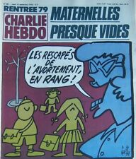 CHARLIE HEBDO No 461 SEPTEMBRE 1979 GEBE RENTREE SCOLAIRE MATERNELLES VIDES