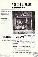 Publicité - Abris de Jardin & Garages Pierre Pivron - 1960 - RARE !