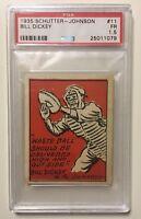 1935 Schutter-Johnson #11 BILL DICKEY PSA 1.5 Fair Baseball Card NY Yankees HOF