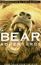 GREAT BEAR ADVENTURES, INTRO BY ANDY RUSSELL