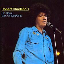 Robert Charlebois - Un Gars Ben Ordinaire [New CD] Canada - Import