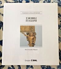 I Mobili Italiani Il patrimonio artistico del Quirinale Alvar Gonzalez Palacios