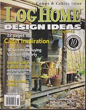LOG HOME DESIGN IDEAS MAGAZINE NOVEMBER 2004 *22 PAGES OF CABIN INSPIRATION*