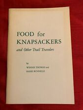 FOOD FOR KNAPSACKERS AND OTHER TRAIL TRAVELERS 1967 3rd Printing Handbook