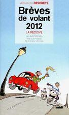 BRÈVES DE VOLANT 2012 - LA RÉCIDIVE - LIVRE NEUF