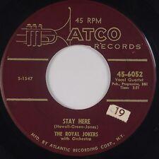 THE ROYAL JOKERS: Stay Here RARE ATCO Doo Wop R&B 45 Orig HEAR