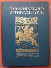 Richard Wagner / Rhinegold & The Valkyrie illustrations by Arthur Rackham 1910