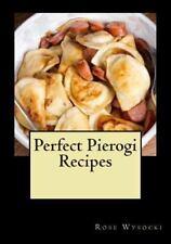Perfect Pierogi Recipes by