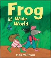 Frog and the Wide World by Max Velthuijs, Book, New (Paperback)