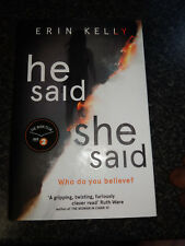 He Said/She Said: the gripping by Erin Kelly Bestseller New Release 2017 VGC