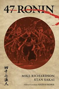 47 RONIN GRAPHIC NOVEL Dark Horse Comics Mike Richardson & Stan Sakai TPB