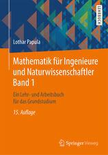 Mathematik für Ingenieure und Naturwissenschaftler Band 1 Lothar Papula