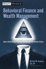 Behavioral Finance and Wealth Management: How to Build Optimal Portfolios That A