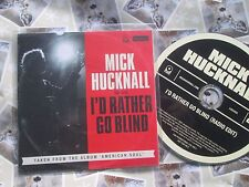 Mick Hucknall – I'd Rather Go Blind Label: ATC Records  Promo CDr UK CD Single