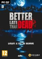 Better Late Than Dead survival PC DVD jeu PC neuf new sous blister