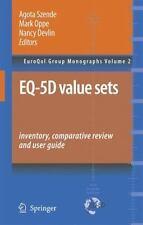 EuroQol Group Monographs: Eq-5d Value Sets : Inventory, Comparative Review...