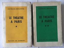 LE THEATRE A PARIS EN 1958 1959 2 VOL JEAN MICHE RENAITOUR DEDICACE