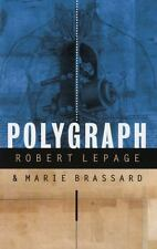 Polygraph: By Brassand, Marie, Lepage, Robert