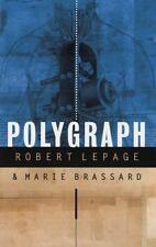 Polygraph (Modern Plays), , Brassard, Marie, Lepage, Robert, Very Good, 1997-04-