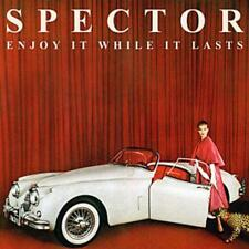 Spector-enjoy it while it lasts/3