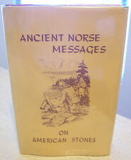 ANCIENT NORSE MESSAGES ON AMERICAN STONES THE VIKING DISCOVERY OF AMERICA NORDIC