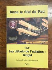 Jacques de Lautrec et al 'Dans le ciel de Pau' FIRST ED SIGNED Wright Bros (871)