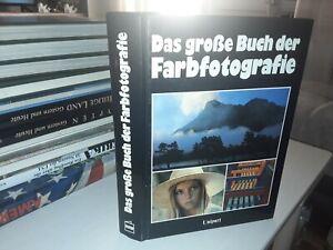 Das große Buch der Farbfotografie / UNIPART