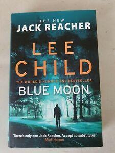 LEE CHILD  BLUE MOON  HARDBACK 1ST ED 1ST PRINTING