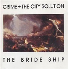 Crime and the City Solution-The Bride Ship CD NEW