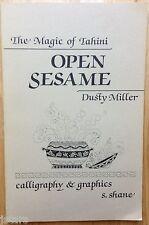 MAGIC OF TAHINI COOKBOOK, OPEN SESAME, SESAME SEED BUTTER RECIPES, DUSTY MILLER