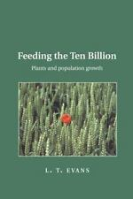 Feeding the Ten Billion: Plants and Population Growth by