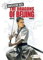 Insiders : The Dragons of Beijing, Paperback by Bartoll, Jean-Claude; Garreta...