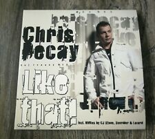 Chris Decay - Like That - Maxi-CD incl. 2-4 Grooves, TUJAMO, CJ Stone RMX - RAR