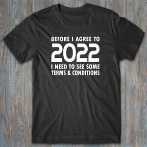 Cool T-shirt - BEFORE I AGREE TO 2022 - Quarantine Christmas gift