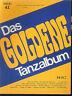 Kurt Mahr - Das goldene Tanzalbum Band 41