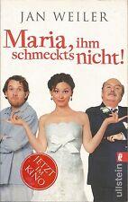 Maria, ihm schmeckt's nicht! Jan Weiler (Taschenbuch) Deutsch German