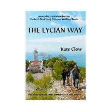 The Lycian Way by Kate Clow (author), Terry Richardson (illustrator)