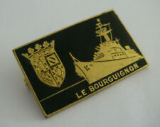 Insigne arthus bertrand LE BOURGUIGNON navire escorteur rapide marine nationale