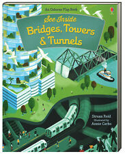 Usborne Flap Book See Inside Bridges, Towers & Tunnels (Board Book) FREE ship$35