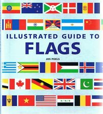 ILLUSTRATED GUIDE TO FLAGS By Jos Poels (Hardback + DJ, 2003) FREE POST Tracking